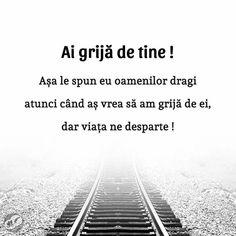 sunt prea departe ca sa am eu. Railroad Tracks, Spirituality, Quotes, Life, Self, Tattoo, Take Care, Qoutes, Dating