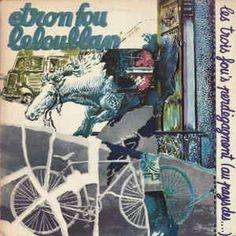 Etron Fou Leloublan - Les Trois Fou's Perdégagnent (Au Pays Des...) at Discogs