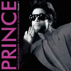 Prince Naked In The Summertime Volume 1(1990 Broadcast Recording) on Limited Edition Import LP (Purple Vinyl) Limited Edition Purple Vinyl - 1000 Copies....