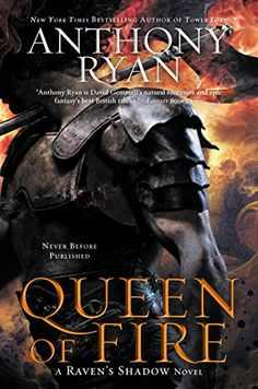 Amazon.com: Queen of Fire (A Raven's Shadow Novel) eBook: Anthony Ryan: Kindle Store