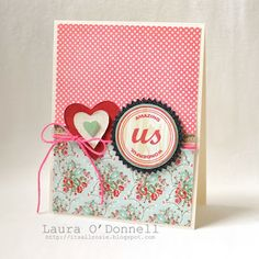I simply adore this card by Laura O'Donnell! The circle (stamped with the You + Me by Ali Edwards stamp set from TechniqueTuesday.com) + the hearts (die-cut with the Nested Heart steel die) look great together! And I love the colors she used, too!