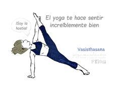 Plancha lateral o Vasisthasana. Lo más complicado de esta postura es mantenerla firme y estable, por lo que desarrolla la concentración, fuerza mental y genera una placentera sensación de control. Yoguineando, humor y yoga en español