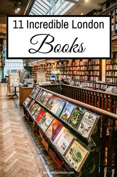 11 best London books, from novels to history and travel titles.