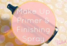 Make Up Primer & Finishing Spray - Jenni Raincloud
