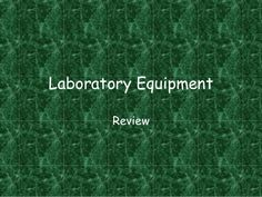 Laboratory Equipment Review