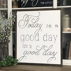 Today Is A Good Day For Wood Framed Sign Scripted Font Dining Room Wall DecorDining