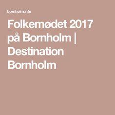 Folkemødet 2017 på Bornholm | Destination Bornholm