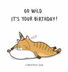 Ideas Happy Birthday For Him Funny Birthday Wishes Funny, Birthday Messages, Happy Birthday Cards, Birthday Quotes, Birthday Greetings, Birthday Presents, Happy Birthday Funny Humorous, 30th Birthday For Him, Cat Birthday
