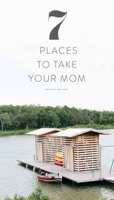 Take your mom somewhere new for Mother's Day.