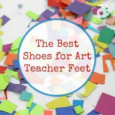 The Best Shoes for Art Teacher Feet