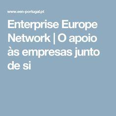 Enterprise Europe Network | O apoio às empresas junto de si
