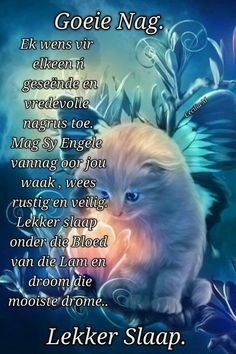 Evening Quotes, Night Quotes, Good Morning Quotes, Afrikaanse Quotes, Goeie Nag, Creative Lettering, Special Quotes, Sleep Tight, Prayer Quotes