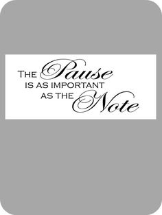The pause is as important..., $18.00 by The House Of Smiths Designs