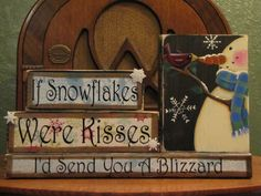 If Snowflakes Were Kisses I'd Send You A by PunkinSeedProduction, $35.00