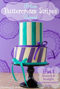 Perfect Buttercream Stripes Tutorial Part One {Sweetness and Bite}