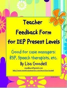These forms will help you get quick feedback from general ed teachers to help you write your IEPs. IEP Case Manager Teacher Feedback Forms - awesome for SLP, resource, and special ed teachers!