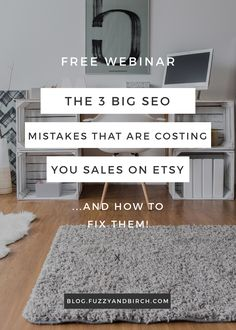 Fixing your SEO is the fastest way to get your shop the attention it deserves! Think about it: changing out a few words will only take up an afternoon. When you compare that to big changes like taking new photos, rewriting all your content, or creating a ton of new products…it seems like a no-brainer! Watch the free webinar to learn how!