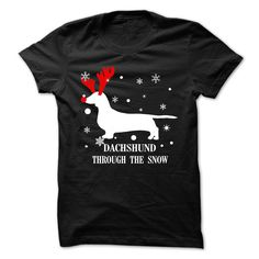Dachshund Through ∞ The SnowCelebrate both Christmas and dachshunds with this festive and fun t shirt design. This is fabulous.dog, cat,pets, dachshund, through the snow. christmas, celebrate,pug, pit bull,