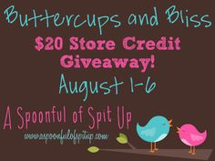 A Spoonful of Spit Up: Buttercups and Bliss Giveaway! August 1-6