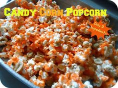 The Better Baker: Candy Corn Popcorn (3 Ingredients! - Microwave)