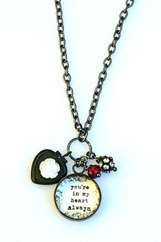 You're in my heart always [VN02] - $55.00 : Beth Quinn Designs  , Romantic Inspirational Jewelry