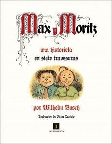 Max y Moritz. De Wilhelm Busch
