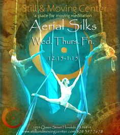 Honolulu, HI Aerial exercise carries body movement traditionally done on the floor into the vertical dimension.  Aerial Yoga provides the yoga student with a safe opportunity to increase spinal elogation with … Click flyer for more >>