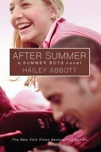 Summer Boys: After Summer 3 by Hailey Abbott (2006, Paperback Book)