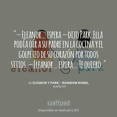 """Estoy leyendo """" Eleanor y Park ~ Rainbow Rowel """"en #Wattpad. #NovelaJuvenil #Frase"""