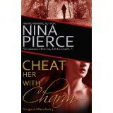 Cheat Her With Charm (Kindle Edition)By Nina Pierce