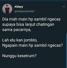 Lucu Caption Quotes, Text Quotes, Jokes Quotes, Mood Quotes, Funny Quotes, Quotes Lucu, Quotes Galau, Funny Tweets Twitter, Twitter Quotes