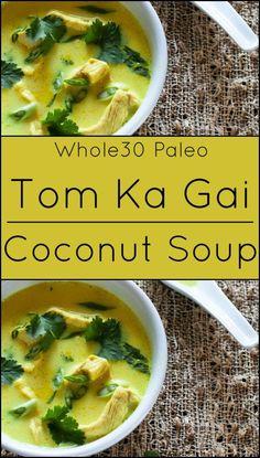 Tom Ka Gai {Thai Coconut Soup} – What A Girl Eats Tom Ka Gai. Low Carb Soup Recipes, Ketogenic Recipes, Paleo Recipes, Asian Recipes, Cooking Recipes, Ketogenic Diet, Jar Recipes, Jelly Recipes, Paleo Food