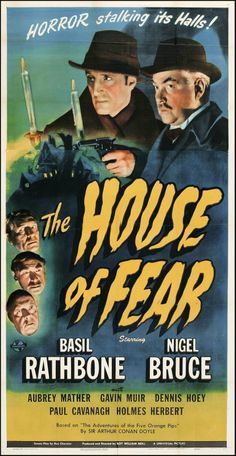 Don't you feel warm and cozy watching Rathbone as Holmes? Basil Rathbone as Sherlock Holmes The House of Fear — 1945 Old Movie Posters, Classic Movie Posters, Horror Movie Posters, Movie Poster Art, Horror Films, Classic Movies, Scary Movies, Old Movies, Vintage Movies
