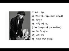 Jung Joon Young -- 1st Mini Album 【FULL ALBUM 】 - YouTube