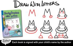 """Order the book """"Drawing Monsters With Letters,"""" and author Steve Harpster will sign the books to your child. http://shop-harptoons.myshopify.com/"""