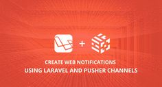 Create Web Notifications Using Laravel and Pusher Channels Programming Tutorial, Someone Like You, Computer Programming, Web Application, Design Development, Web Design, Channel, Coding, Tutorials