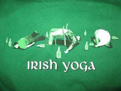 Irish Yoga...Happy St. Patricks Day
