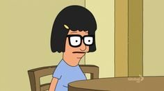 She knows practice makes perfect. | 31 Reasons Tina Belcher Is The Coolest Teen OnTV