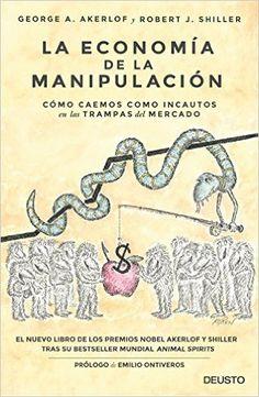 Descargar La Economía De La Manipulación de George Akerlof PDF, Kindle, eBook, La Economía De La Manipulación PDF Gratis