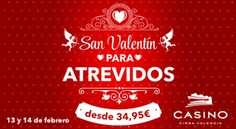Celebra San Valentín en Casino Cirsa Valencia - http://www.valenciablog.com/celebra-san-valentin-en-casino-cirsa-valencia/