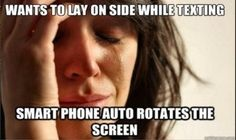 One of the biggest problems of my life.