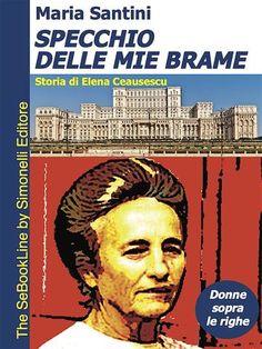 #Specchio delle mie brame storia di elena  ad Euro 3.99 in #Maria santini #Book politica