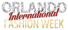 Casting Call ‹ Orlando International Fashion Week – Orlando Fashion shows – Central Florida November 2nd – 8th 2014