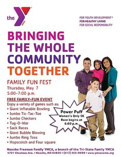 The Neosho Freeman Family YMCA is Bringing the Whole Community Together for A Family Fun Fest, Thursday, May 7th from 5pm to 7pm.