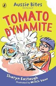 Tomato Dynamite: Aussie Bites by Sharyn Eastaugh and Mitch Vale (illus)    Order on JBO: https://www.bennett.com.au/secure/JBO5/QuickSearch.aspx?Search=9780143306962=ISBN