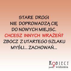 ...a może coś nowego? w działaniach, myśleniu? :) Infp, Polish, Humor, Inspiration, Dots, Biblical Inspiration, Vitreous Enamel, Humour, Funny Photos