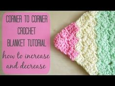 CROCHET: How to crochet the corner to corner 'C2C' blanket | Bella Coco - YouTube