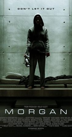 Directed by Luke Scott.  With Kate Mara, Anya Taylor-Joy, Rose Leslie, Michael Yare. A corporate risk-management consultant must decide whether or not to terminate an artificially created humanoid being.