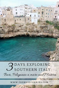 Three days exploring Southern Italy: Bari, Polignano a mare and Matera