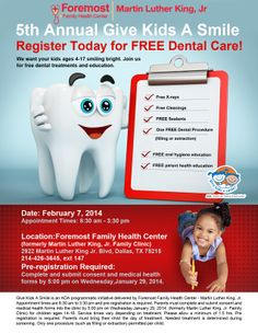 Foremost Family Health Center - Martin Luther King, Jr. Give Kids A Smile - February 7, 2014